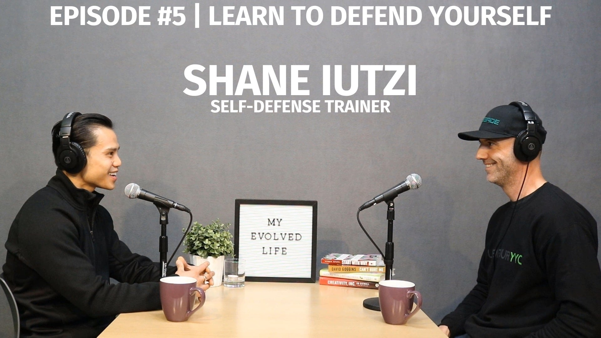 My Evolved Life  Episode #5 - Shane Iutzi - Learn to Defend Yourself